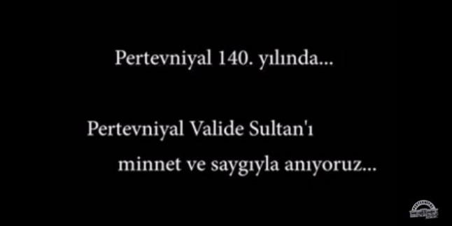 Pertevniyal 140 Yaşında – Pertevniyal Valide Sultan belgesel çalışması